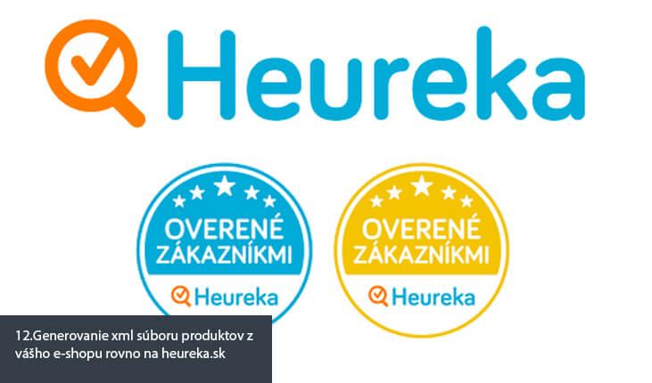 12.Generovanie xml súboru produktov z vášho e-shopu rovno na heureka.sk